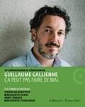 Guillaume Gallienne - Ça peut pas faire de mal - Les femmes écrivains. 2 CD audio