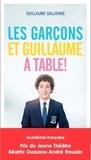 Guillaume Gallienne - Les garçons et Guillaume, à table !.