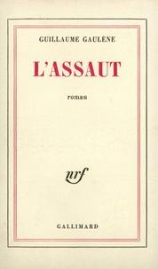 Guillaume Gaulene - L'Assaut.