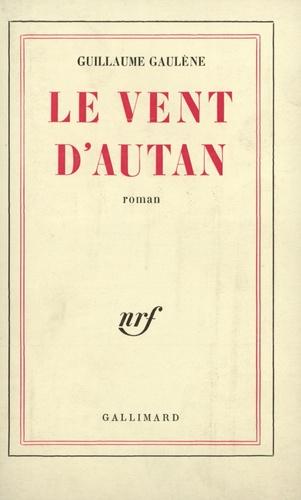 Guillaume Gaulene - Le vent d'Autan.