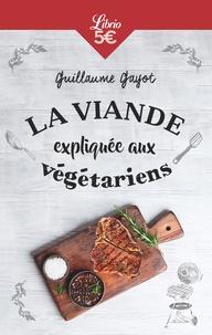 La viande expliquée aux végétariens - 50 bonnes raisons de manger de la viande!.pdf
