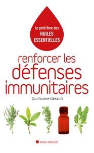 Guillaume Gérault - Renforcer les défenses immunitaires.