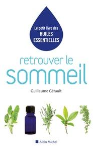 Guillaume Gérault - Retrouver le sommeil.