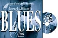 Guillaume Gerdil et Valentin Gerdil - L'essentiel de l'histoire du blues. 1 CD audio
