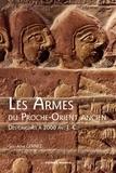 Guillaume Gernez - Les armes du Proche-Orient ancien - Des origines à 2 000 avant J-C.
