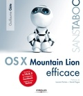 Guillaume Gete - OS X Mountain Lion efficace.