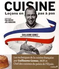 Guillaume Gomez - Cuisine - Leçons en pas à pas.