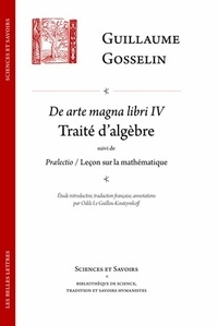 Guillaume Gosselin - De arte magna libri quator.