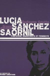 Guillaume Goutte - Lucia Sanchez Saornil - Poétesse, anarchiste et féministe.
