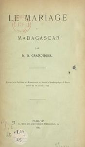 Guillaume Grandidier - Le mariage à Madagascar.