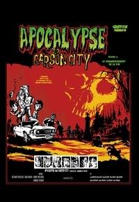 Griffon et  Guillaume Griffon - Apocalypse sur Carson City - Tome 2 - Le commencement de la fin.