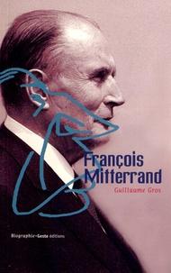 Guillaume Gros - François Mitterrand.