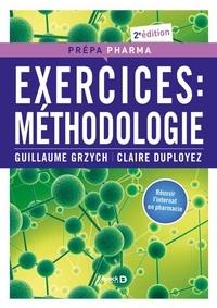 Guillaume Grzych et Claire Duployez - Exercices : méthodologie.
