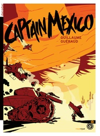 Guillaume Guéraud - Captain Mexico.