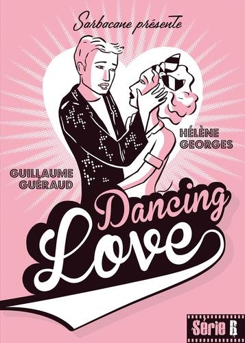 Guillaume Guéraud et Hélène Georges - Dancing Love.