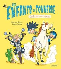 Guillaume Guéraud et Laurent Audouin - Les enfants du tonnerre - Des éclairs dans la vallée.
