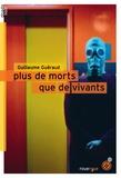 Guillaume Guéraud - Plus de morts que de vivants.