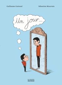 Guillaume Guéraud et Sébastien Mourrain - Un jour....