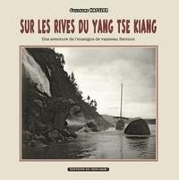 Guillaume Hassler - Sur les rives du Yang Tse Kiang (petit format) - Une aventure de l'enseigne de vaisseau Bermon.