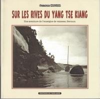 Guillaume Hassler - Sur les rives du Yang Tse Kiang.