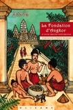 Guillaume-Henri Monod - La fondation d'Angkor et autres légendes cambodgiennes.