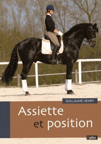 Guillaume Henry - Assiette et position.