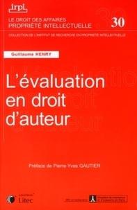 Guillaume Henry - L'évaluation en droit d'auteur.