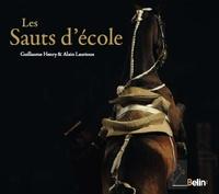 Guillaume Henry et Alain Laurioux - Les sauts d'école.