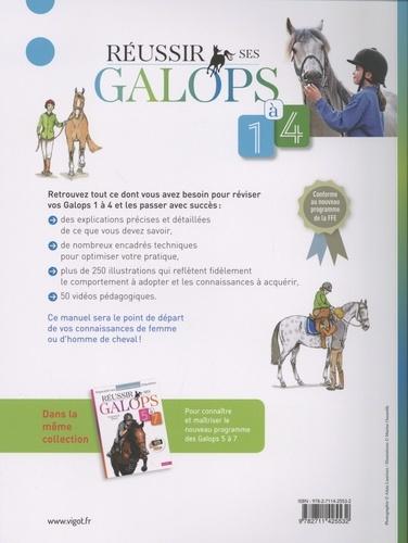Réussir ses galops 1 à 4. Préparation aux examens fédéraux d'équitation