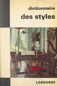 Guillaume Janneau et  Collectif - Dictionnaire des styles.