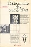 Guillaume Janneau - Dictionnaire des termes d'art.