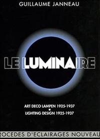 Guillaume Janneau - Le luminaire - Edition français-anglais-allemand.