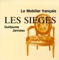 Guillaume Janneau - Le mobilier français - Les sièges.