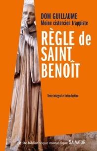Règle de saint Benoît - Guillaume Jedrzejczak |