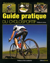 Guillaume Judas - Guide pratique du cyclosportif.