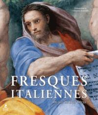 Guillaume Kazerouni - Fresques italiennes - Du XIIIe au XVIIIe siècle.