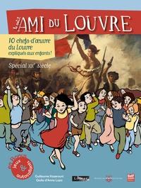 Guillaume Kazerouni et Giulia D'Anna Lupo - Le petit ami du Louvre - 10 chefs-d'oeuvre du Louvre expliqués aux enfants, Spécial XIXe siècle.