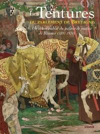 Guillaume Kazerouni - Les tentures du parlement de Bretagne - Un décor oublie du palais de justice de Rennes (1897-1924).