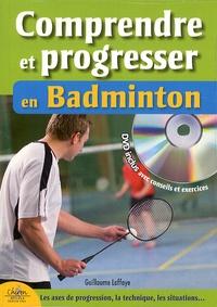 Guillaume Laffaye - Comprendre et progresser en badminton - Le règlement, les modèles d'activité, la progression. 1 DVD