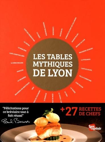 Les tables mythiques de Lyon