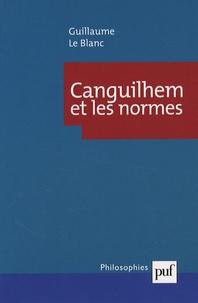 Guillaume Le Blanc - Canguilhem et les normes.