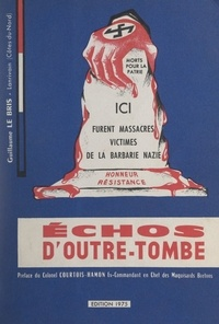 Guillaume Le Bris et Marcel Courtois-Hamon - Échos d'outre-tombe.