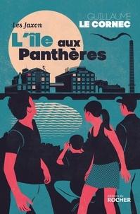 Guillaume Le Cornec - L'île aux Panthères - Les Jaxon.