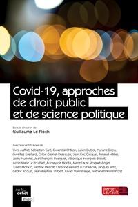 Guillaume Le Floch - Covid-19, approches de droit public et de science politique.