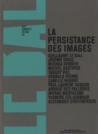 Guillaume Le Gall - La persistance des images - Volume 5.