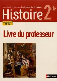 Guillaume Le Quintrec - Histoire 2de - Livre du professeur.