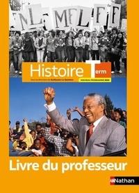 Guillaume Le Quintrec - Histoire Tle - Livre du professeur.