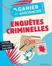 Guillaume Lebeau - Cahier de vacances pour adultes Enquêtes criminelles.