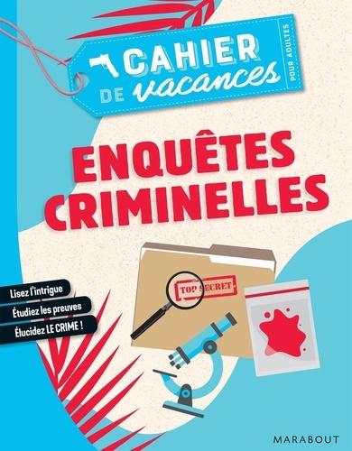 Cahier de vacances pour adultes Enquêtes criminelles