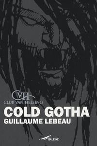 Guillaume Lebeau - Cold Gotha.